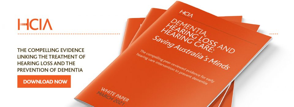 Download Dementia, Hearing Loss and Hearing Care: Saving Australia's Minds